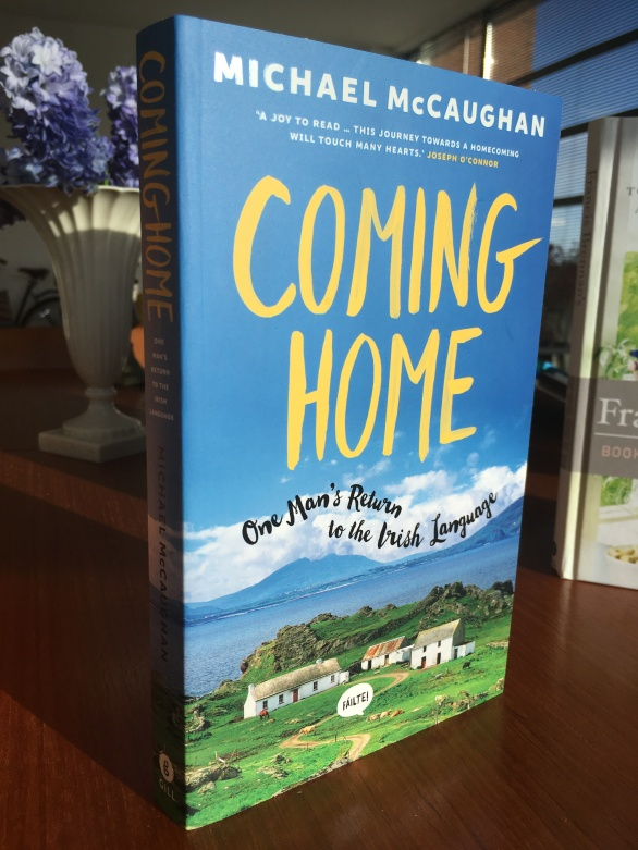 Coming Home: One Man's Return to the Irish Language, by Michael McCaughan