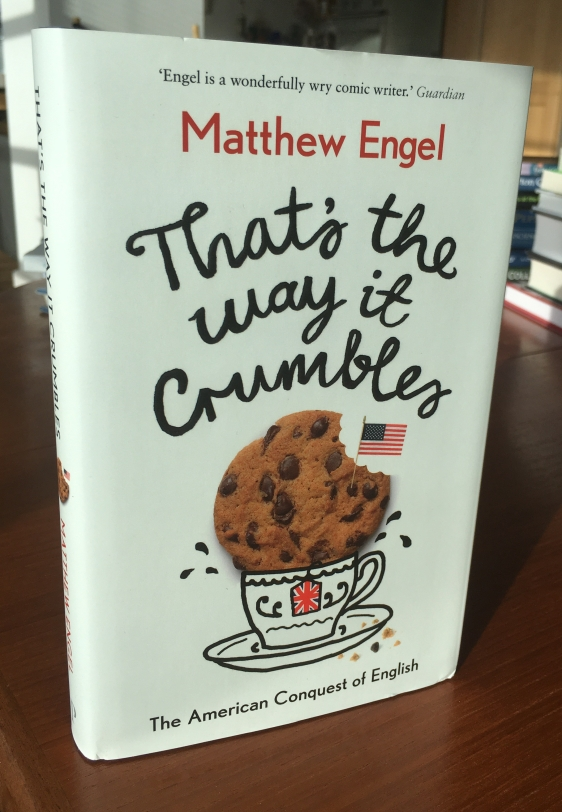 That's the Way it Crumbles, by Matthew Engel
