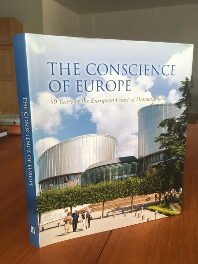 The Conscience of Europe: 50 Years of the European Court of Human Rights